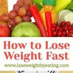 How to Lose Weight Fast: 10 Tips to Burn Fat Quickly