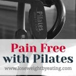 How I Got Pain Free with Pilates