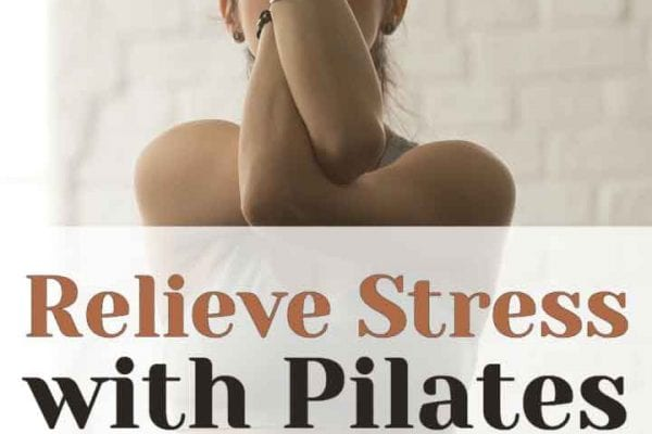 Relieve Stress Anxiety Pilates